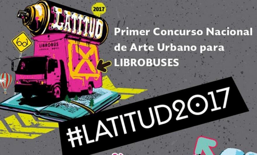 Latitud 2017, primer concurso nacional de arte urbano para librobuses ?