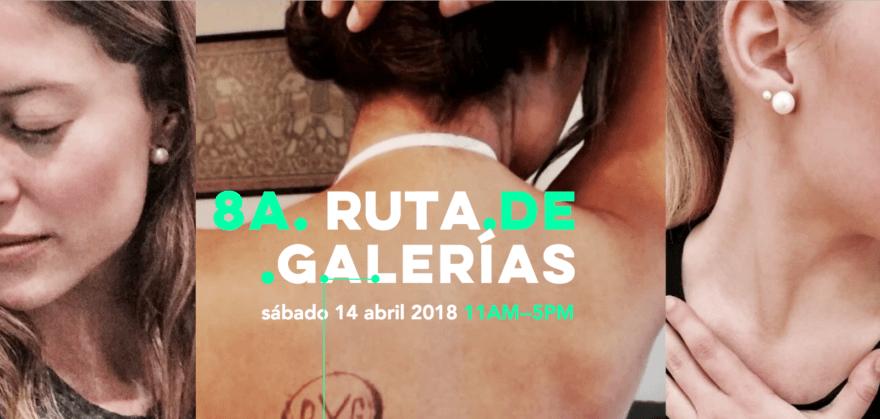 ¡La Ruta de galerías vuelve en Abril!