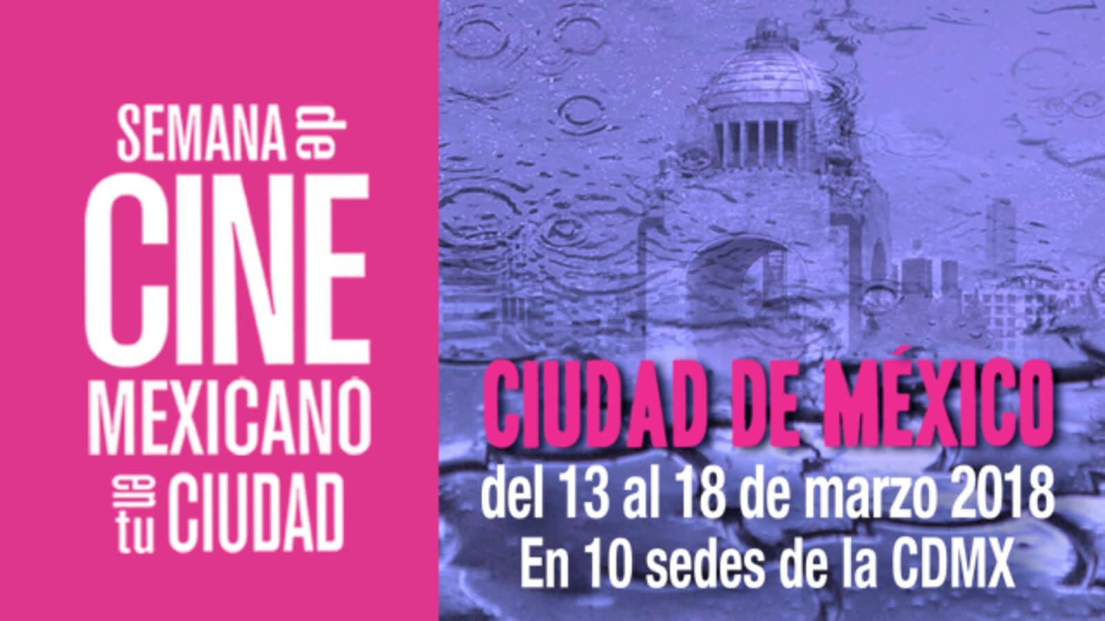 La semana del cine mexicano llega a la CDMX