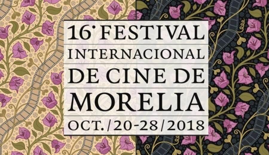 FICM 2018 - Lo mejor del Festival de Cine de Morelia - ACC