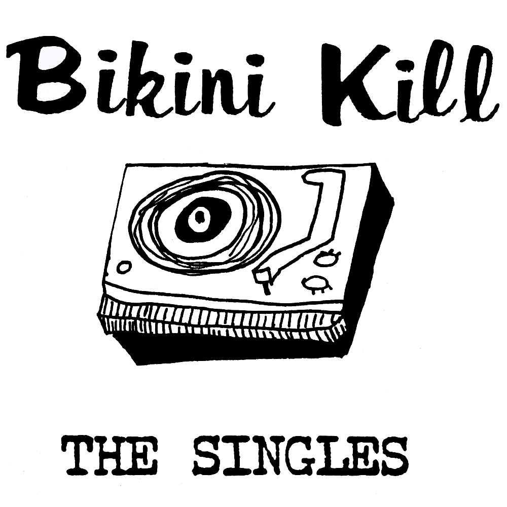 Portada del disco Singles de Bikini Kill