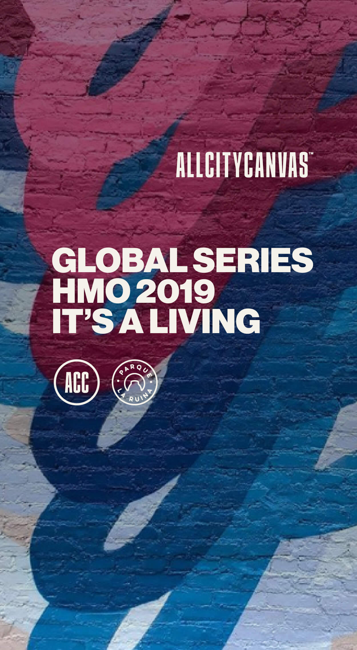 https://www.allcitycanvas.com/it-s-a-living-en-global-series-2019-parque-la-ruina/