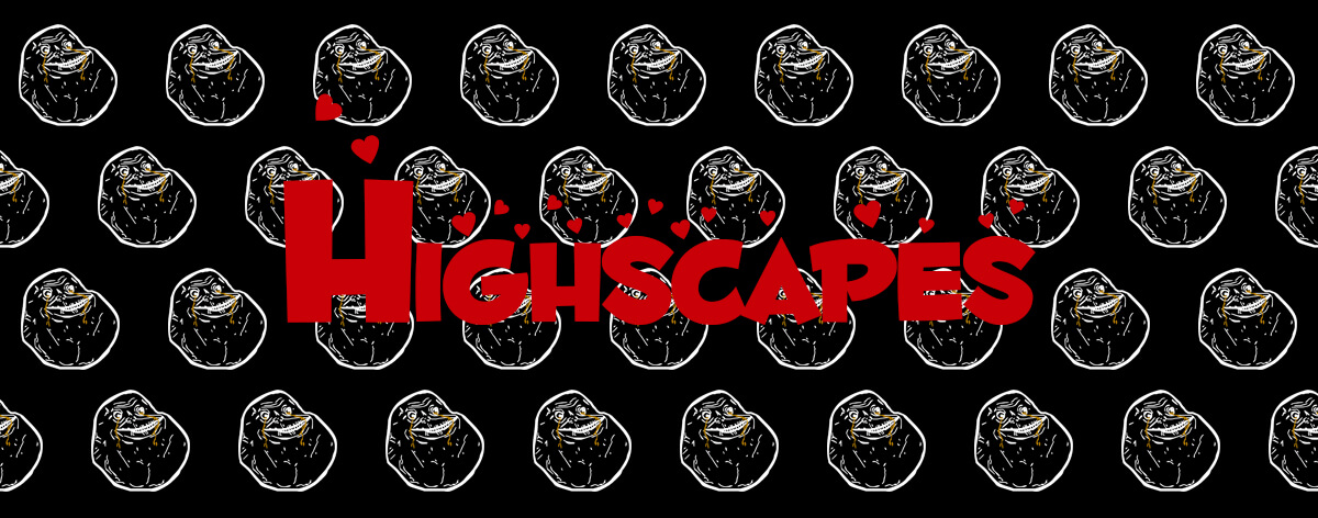 Highscapes X ACC: F*** Love