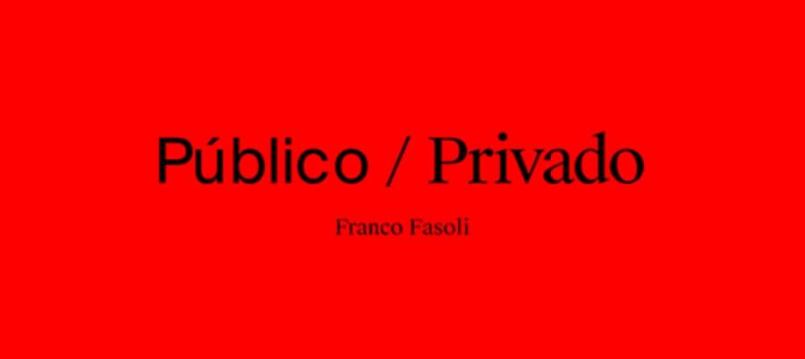 Public/Private Franco Fasoli's new book