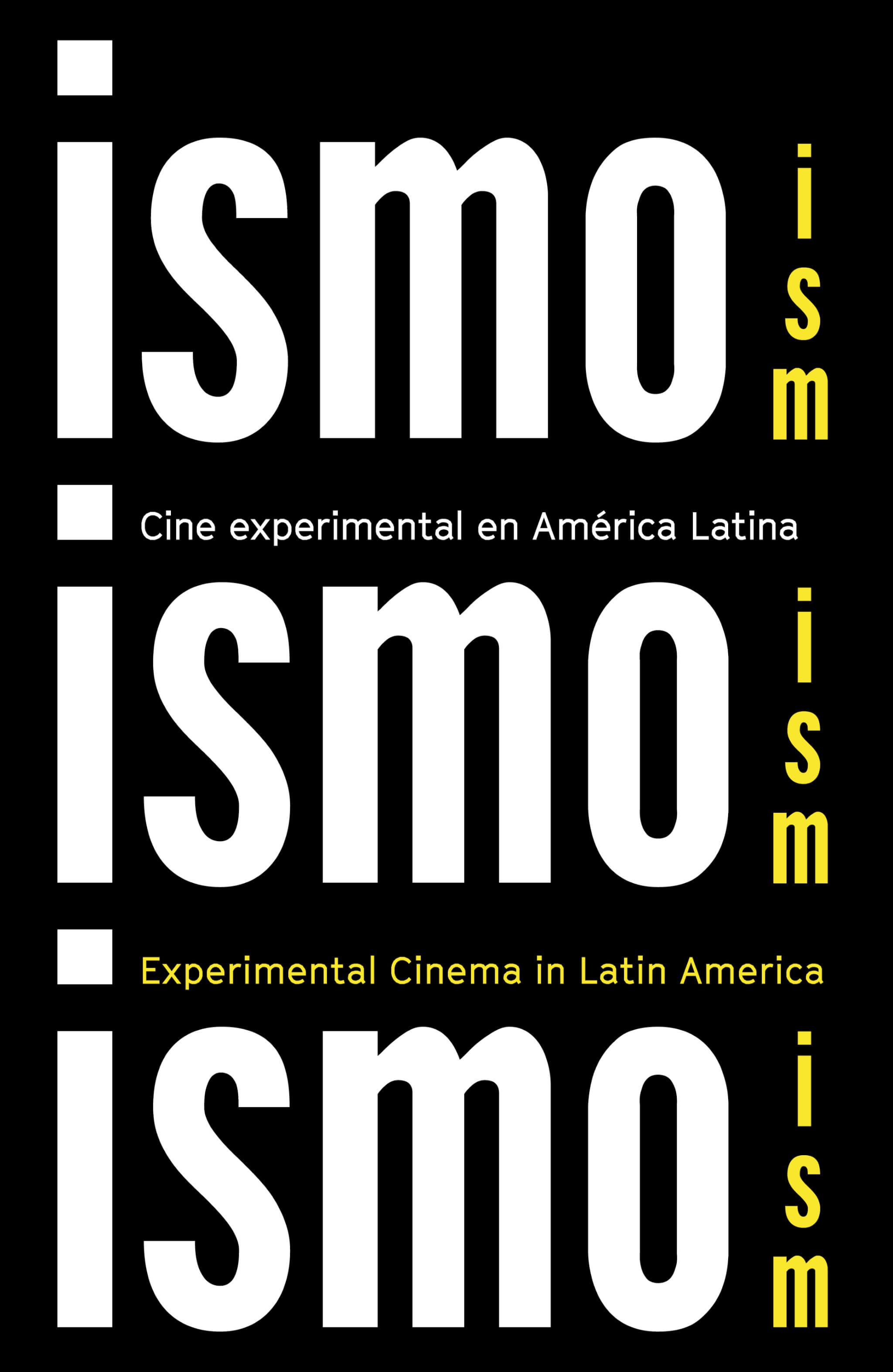 cartel de la exposición de cine experimental Ismo, ismo, ismo