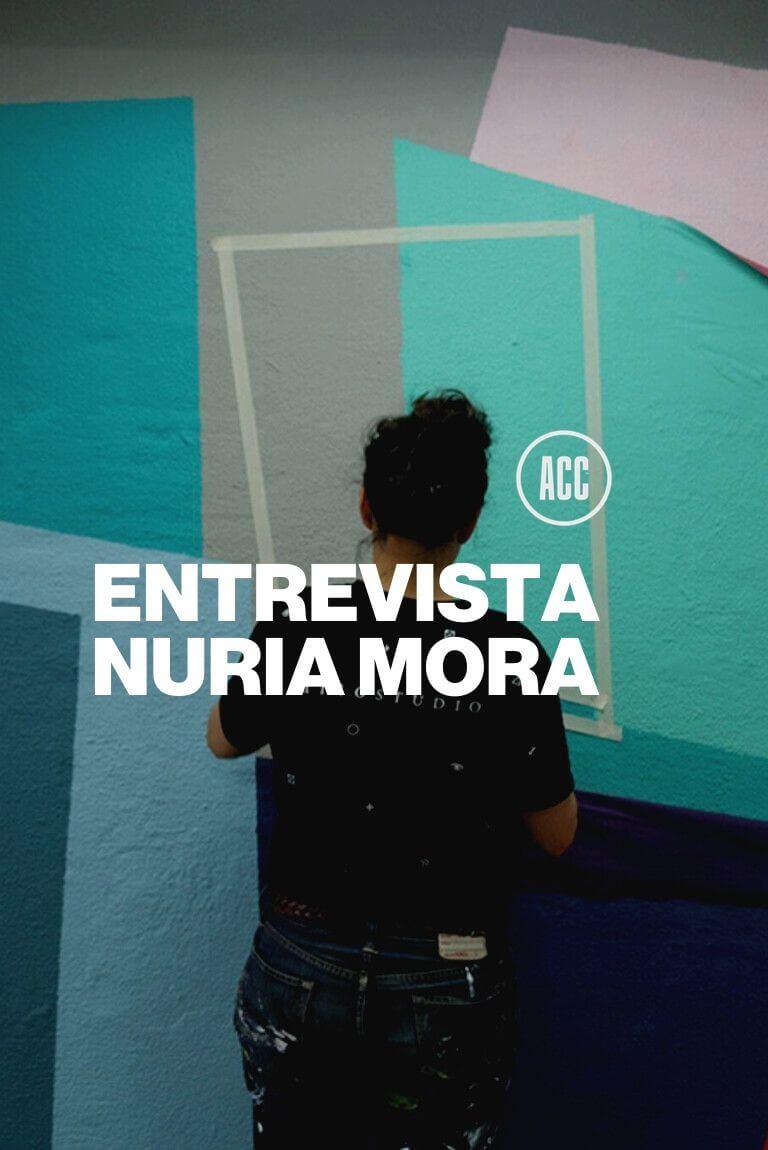 Nuria Mora: El Disfrute de la espontaneidad en Monterrey