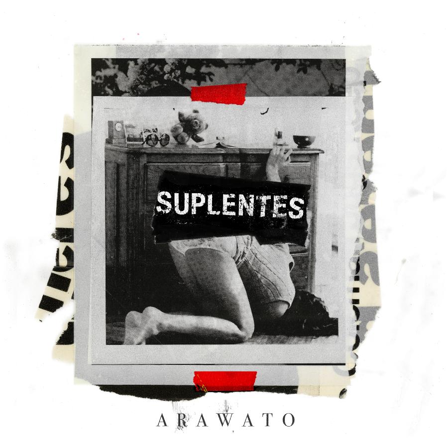 Portada de Suplentes, el nuevo sencillo de Arawato