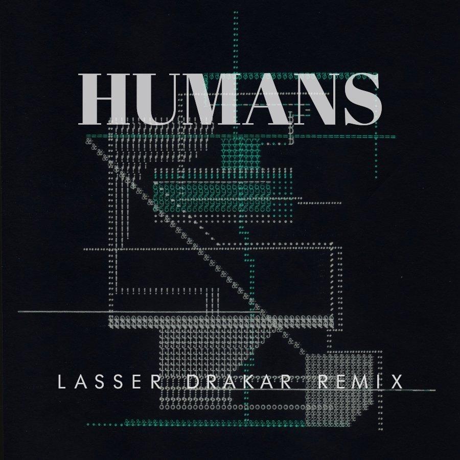 Portada del Remix de Humans de Lasser Draker