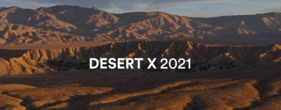 Desert X y lo que debes saber de su nueva edición 2021